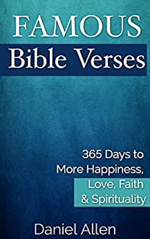famous bible verses 365 days to more happiness love