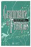 Grammaire du Francais:  Cours de Civilisation Francaise de la Sorbonne