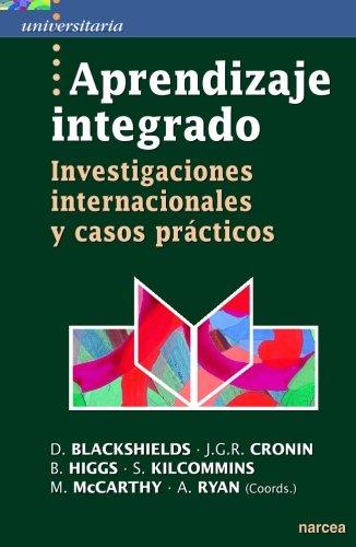Aprendizaje integrado: Investigaciones internacionales y casos prácticos (Universitaria) por Daniel Blackshields