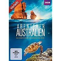Abenteuer Australien - Eine erstaunliche Reise rund um die großartigste Insel der Welt