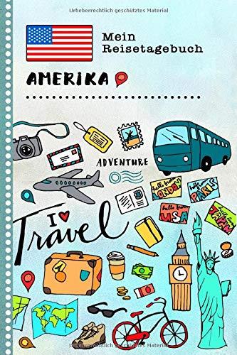 Amerika Mein Reisetagebuch: Kinder USA Reise Aktivitätsbuch zum Ausfüllen, Eintragen, Malen, Einkleben A5 - Ferien unterwegs Tagebuch zum Selberschreiben -  Urlaubstagebuch Journal für Mädchen, Jungen