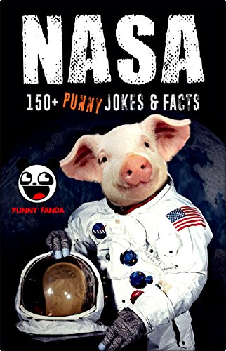 nasa-150-funny-space-jokes-memes-nasa-parody-book-big-fat-bonus-inside-english-edition