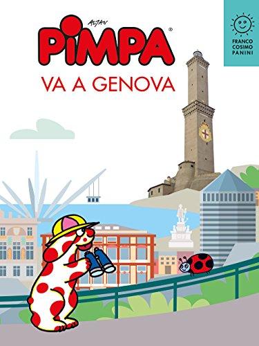 Pimpa va a Genova. Ediz. a colori