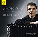 Zharikov Plays Kendlinger