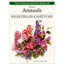 The Random House Book of Summer Annuals by Roger Phillips (2000-02-22)