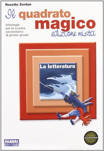 Il quadrato magico. Per la Scuola media. Con espansione online: 2