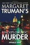 Margaret Truman's Undiplomatic Murder (Capital Crimes (Hardcover))