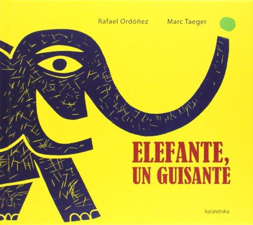Elefante, Un Guisante (libros para soñar)
