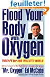 Flood Your Body With Oxygen: Therapy...