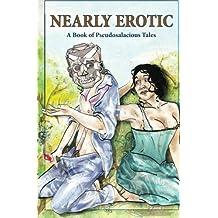 Nearly Erotic