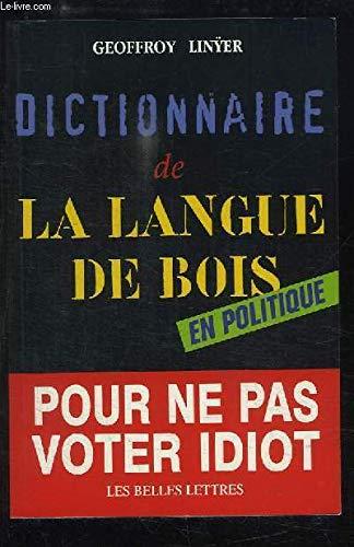 Dictionnaire de la langue de bois en politique