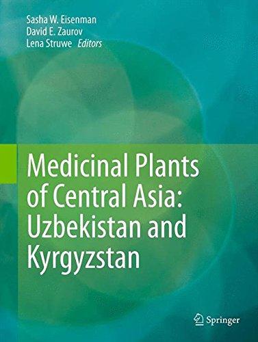 Medicinal Plants of Central Asia:: Uzbekistan and Kyrgyzstan