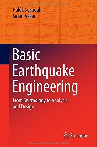 Basic Earthquake Engineering: From Seismology to Analysis and Design Paperback May 31, 2014
