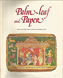 Palm-leaf and paper: Illustrated manuscripts of India and Southeast Asia