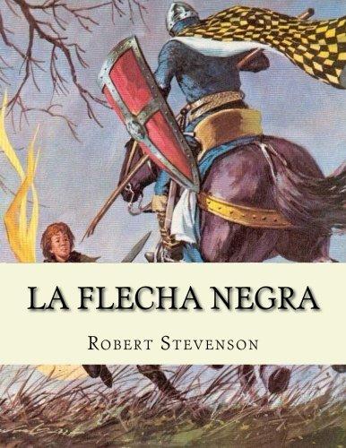 La Flecha Negra (Spanish Edition)