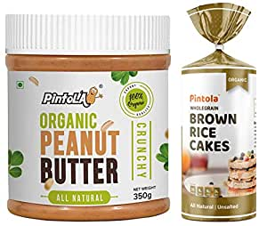 Pintola Organic Wholegrain Brown Rice Cakes (All Natural, Unsalted) (Pack of 1) + Pintola Organic Peanut Butter (Crunchy) (350g)