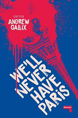 We'll Never Have Paris (English Edition)
