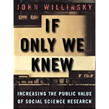 If Only We Knew: Increasing The Public Value of Social Science Research