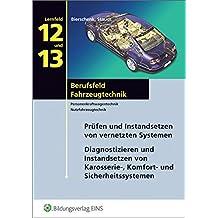 Berufsfeld Fahrzeugtechnik / nach Lernfeldern: Berufsfeld Fahrzeugtechnik: Lernfelder 12 und 13: Schülerband