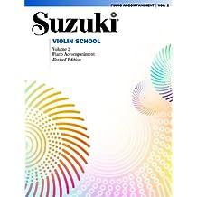 002: Suzuki Violin School Piano Part - Volume 2 (Revised Édition) (Suzuki Violin School, Piano Accompaniments)