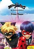 Miraculous. Las aventuras de Ladybug. Prime Queen: Narrativa 7