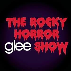 Rocky Horror Glee Show,the