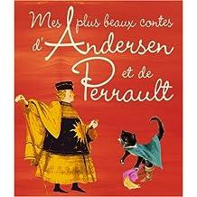 Mes plus beaux contes d'Andersen et de Perrault