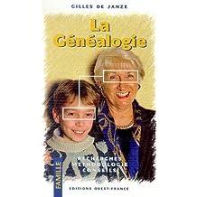 La Généalogie. Recherche méthodologie conseils
