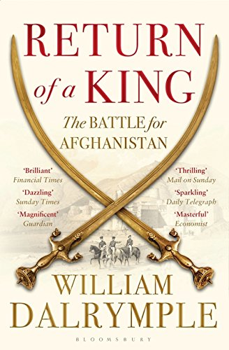 Return of a King: The Battle for Afghanistan por William Dalrymple