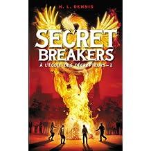 Secret breakers (À l'école des décrypteurs) Tome 2 : Le Code de Dorabella (French Edition)