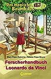 Das magische Baumhaus ? Forscherhandbuch Leonardo da Vinci - Mary Pope Osborne