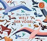 Klänge der Natur: Welt der Vögel - Sound-Buch: Die beliebtesten Vogelstimmen spielerisch kennenlernen und unterscheiden (Prestel junior Sound-Bücher, Band 3)