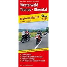 Westerwald - Taunus - Rheintal: Motorradkarte mit Ausflugszielen, Einkehr-und Freizeittipps und Tourenvorschlägen sowie GPS-Tracks als Gratisdownload. GPS-genau. 1:200000 (Motorradkarte/MK)