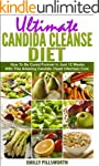 Ultimate Candida Cleanse: How To Be C...