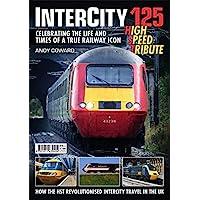 Intercity 125 - High Speed Tribute