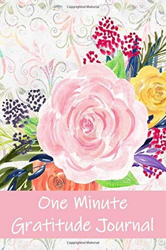 One Minute Gratitude Journal: Gratitude and Affirmation Journal with Coloring Pages and Writing Prompts (Journal Angst)