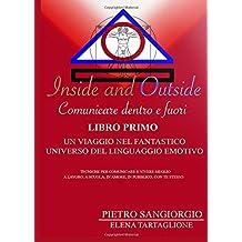 Inside and outside. Comunicare dentro e fuori: 1