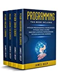 Programming: 4 Books in 1: Python Programming & Crash Course, Machine Learning for Beginners, Python Machine Learning