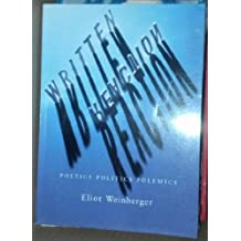 Written Reaction--Poetics, Politics, Polemics: Poetics Politics Polemics by Eliot Weinberger (1996-05-02)