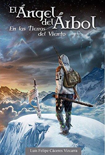 El Ángel del Árbol en las Tierras del Viento eBook: Vizcarra ...