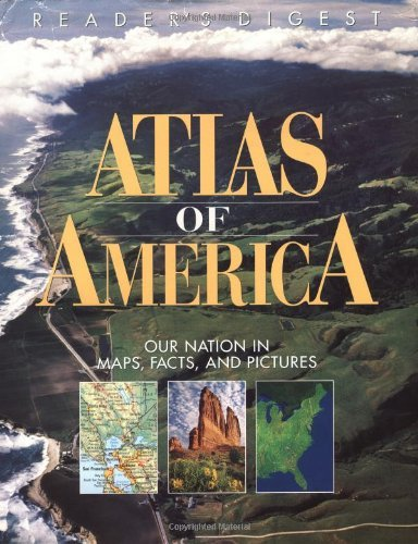 readers-digest-atlas-of-america-our-nation-in-maps-facts-and-pictures-by-editors-of-readers-digest-1