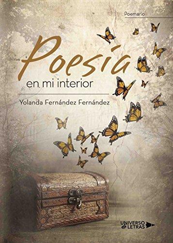 Poesía en mi interior por Yolanda Fernández Fernández