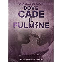 Dove cade il fulmine (The orphanage series #4)