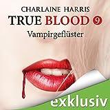Vampirgeflüster (True Blood 9)