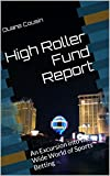 51qgiMwuaNL. SL160  - High Roller Fund Report: Excursions into the Wide World of Sports Betting (High Roller Fund Reports Book 1)