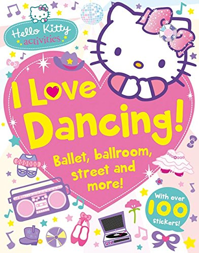 Hello Kitty. I Love Dancing!