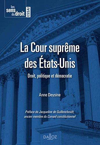La Cour suprême des États-Unis - 1re édition par Anne Deysine