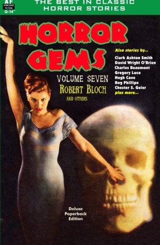 Horror Gems, Volume Seven, Robert Bloch and Others
