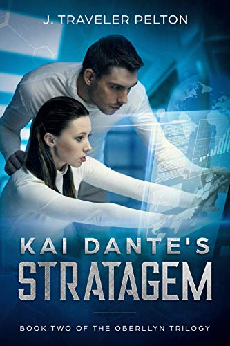 Kai Dante's Stratagem, Revised: Book Two of the Present Generations of the Oberllyn's (The Generations of the Oberllyn Family 5) (English Edition)