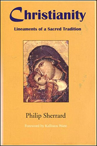 Christianity: Lineaments of a Sacred Tradition